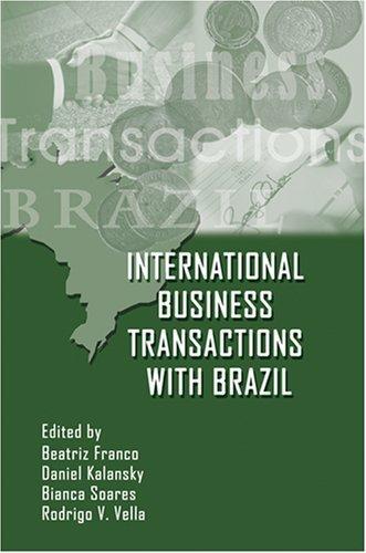 International Business Transactions With Brazil by Daniel Kalansky (2008-06-30)