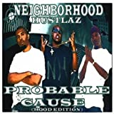 Probable Cause by Da Neighborhood Hustlaz (2009-04-14)