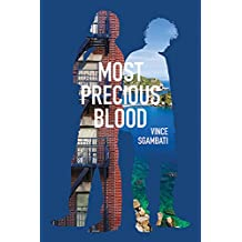 Most Precious Blood (Guernica World Editions)