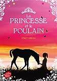 """Afficher """"La princesse et le poulain"""""""