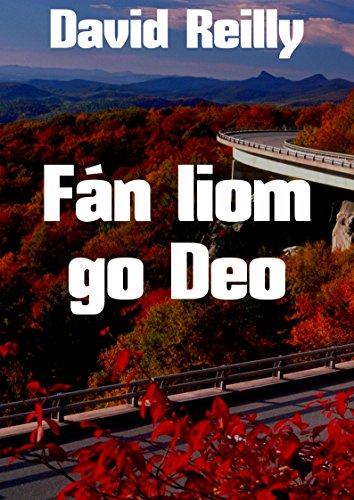 Fán liom go Deo (Irish Edition)