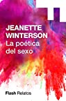 La poética del sexo par Winterson