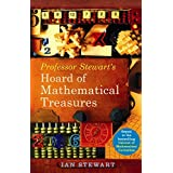 Professor Stewart's Hoard of Mathematical Treasures: Another Drawer from the Cabinet of Curiosities by Ian Stewart (2009-08-02)