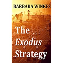 The Exodus Strategy (English Edition)