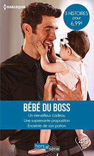 Bb du boss : Un merveilleux cadeau - Une surprenante proposition - Enceinte de son patron (Hors Srie)