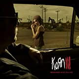 Korn III: Remember Who You Are [Explicit]