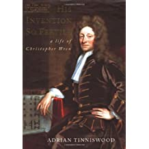 His Invention So Fertile: A Life of Christopher Wren by Adrian Tinniswood (2001-11-29)