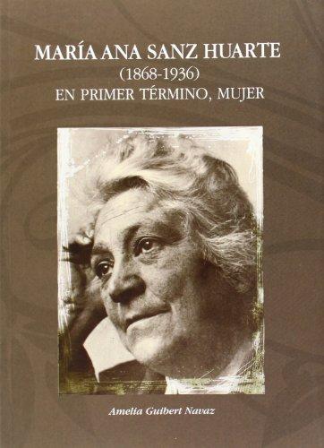 María Ana sanz huarte (1868-1936) - en primer termino, mujer
