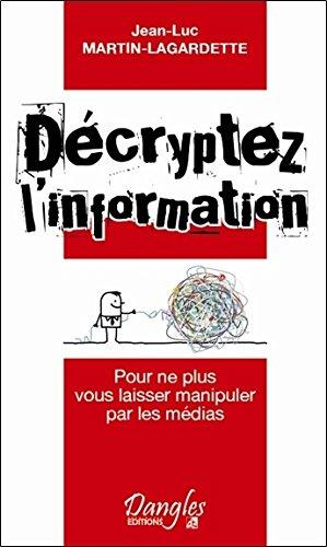 Dcryptez l'information