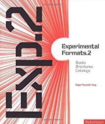 Experimental Formats.2: Books Brochures, Catalogs (v. 2) by Roger Fawcett-Tang (2005-03-01)