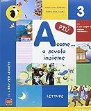 A come... più. Per la Scuola elementare. Con e-book. Con espansione online: 3