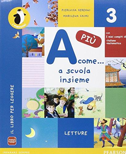A come. più. Per la Scuola elementare. Con e-book. Con espansione online: 3