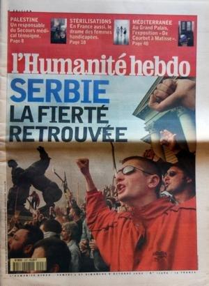 HUMANITE HEBDO [No 17464] du 07/10/2000 - SERBIE - LA FIERTE RETROUVEE PALESTINE - UN RESPONSABLE DU SECOURS MEDICAL TEMOIGNE STERILISATIONS - EN FRANCE AUSSI LE DRAME DES FEMMES HANDICAPEES MEDITERRANEE - AU GRAND PALAIS - L'EXPOSITION DE COURBET A MATISSE