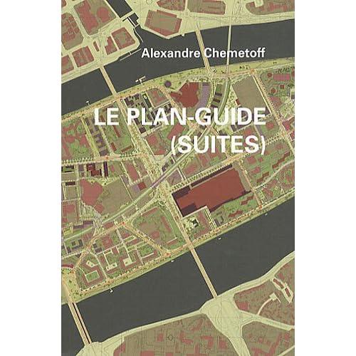 Le plan-guide (suites)