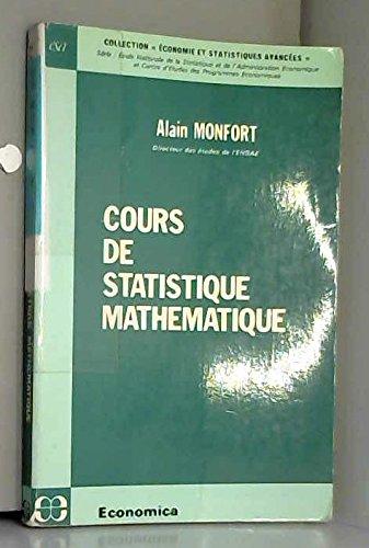 Cours de statistique mathématique (Collection Économie et statistiques avancées)