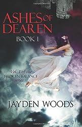 Ashes of Dearen: Book 1