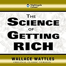 The Science of Getting Rich: Original Classic Version