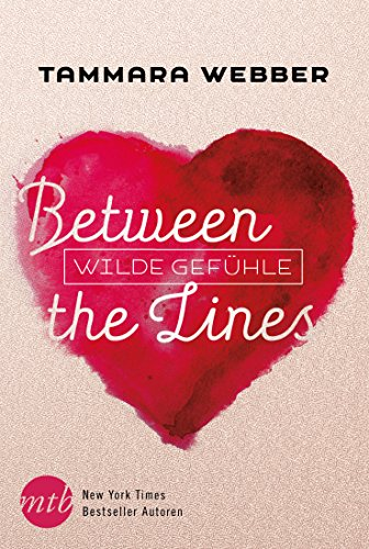 Between the Lines: Wilde Gefühle von [Webber, Tammara]