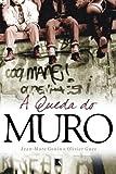 A Queda Do Muro (Em Portuguese do Brasil)