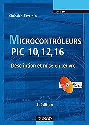 Microcontrôleurs PIC 10, 12, 16-3ème édition - Description et mise en oeuvre - Livre+CD-Rom