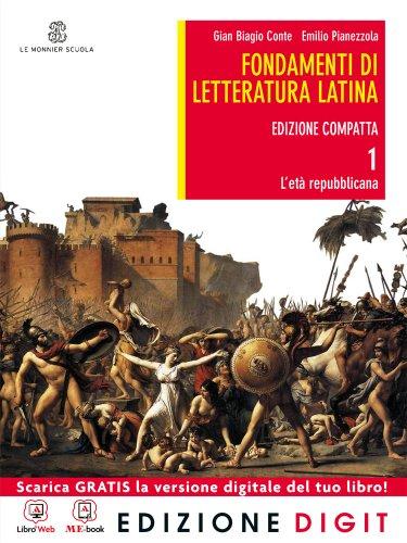 Fondamenti di letteratura latina - Edizione compatta - Volume 1 + Atlante