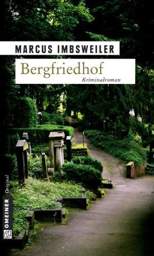 Bergfriedhof von Imbsweiler. Marcus (2007) Broschiert