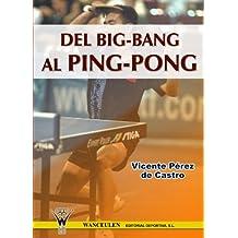 Del Big Bang Al Ping Pong