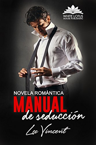 Manual de Seducción: (Novela Romántica) eBook: Vincent, Lee, House ...