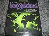 The Unexplained: An Illustrated Guide to the World's Natural and Paranormal Mysteries by Karl P. N. Shuker (1996-09-02)