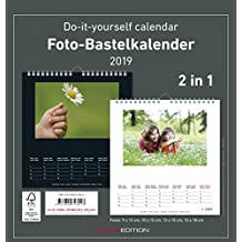 Foto-Bastelkalender 2019 - 2 in 1: schwarz und weiss - Bastelkalender: Do it yourself calendar (21 x 22) - datiert
