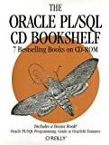 The Oracle PL/SQL CD Bookshelf, CD-ROM and book w. diskette (3 1/2 inch) 7 Bestselling Books on CD-ROM. Oracle PL/SQL Programming; Oracle PL/SQL Programming, Guide to Oracle 8i Features; Advanced Oracle PL/SQL Programming with Packages; Oracle Web Applications....For browser Bild