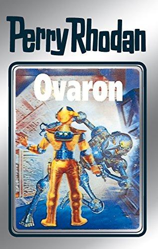 Perry Rhodan 48: Ovaron (Silberband): 4. Band des Zyklus