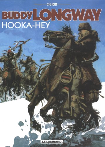 Buddy Longway, tome 15 : Hooka-Hey