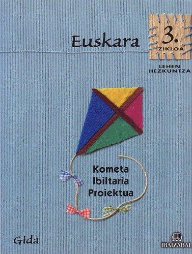 Euskara -LMH 3. zikloa- GIDA: Kometa Ibiltaria proiektua