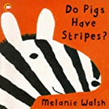 Do Pigs Have Stripes? (Picture Mammoth)