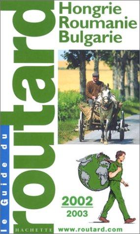 Hongrie, Roumanie, Bulgarie, 2002-2003