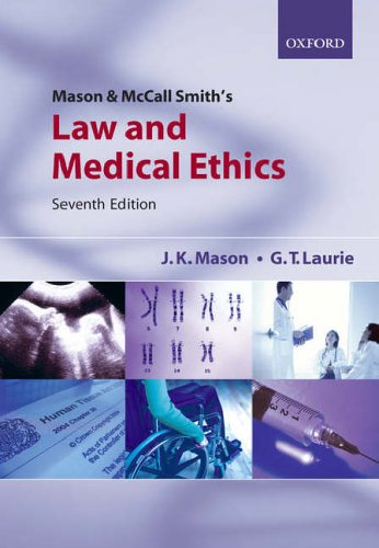 Mason & McCall Smith's Law and Medical Ethics
