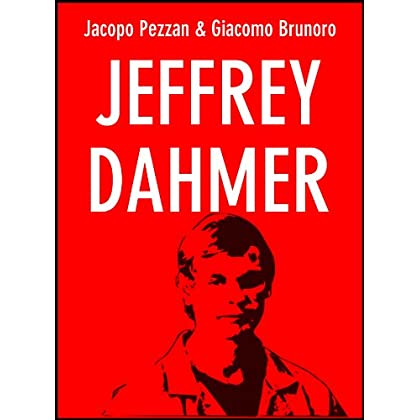 Jeffrey Dahmer (Serial Killer Vol. 4)