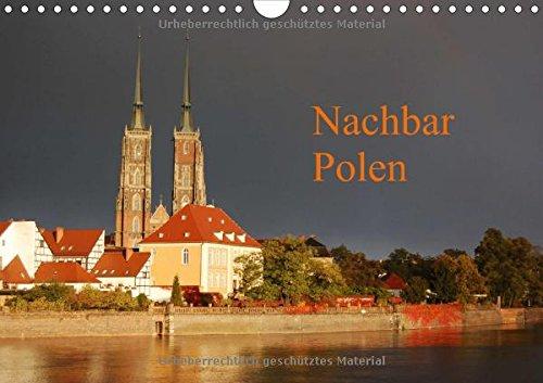 Nachbar Polen (Wandkalender 2015 DIN A4 quer): Kalender mit 13 Fotomotiven aus Polen (Monatskalender, 14 Seiten)