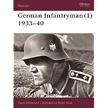 German Infantryman (1) 1933-40 (Warrior, Band 59)