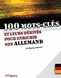 100 mots-clés et leurs dérivés pour enrichir son allemand