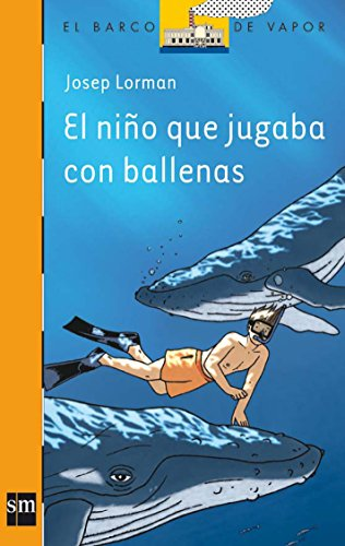 El nino que jugaba con ballenas/ The Kid That Played With Whales
