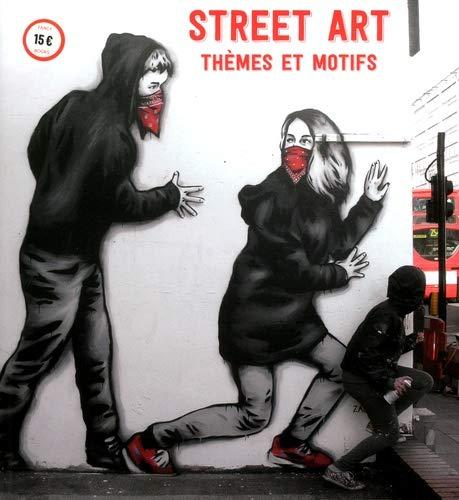 Street Art : Thèmes et Motifs