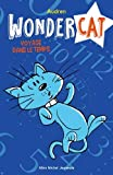 """Afficher """"Wondercat n° 02<br /> Voyage dans le temps"""""""