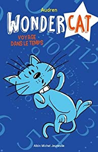 """Afficher """"Wondercat n° 2 Voyage dans le temps"""""""