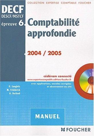 Foucher Expertise comptable : DECF, épreuve numéro 6 : Comptabilité approfondie (Manuel)