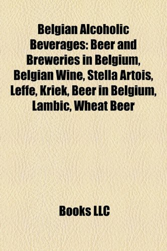 belgian-alcoholic-beverages-beer-and-breweries-in-belgium-belgian-wine-stella-artois-leffe-kriek-bee