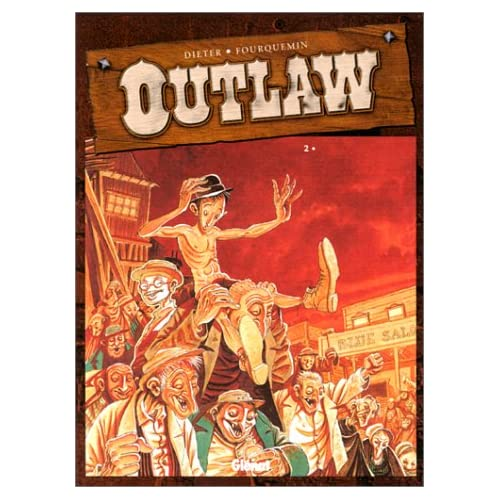 Outlaw, tome 2