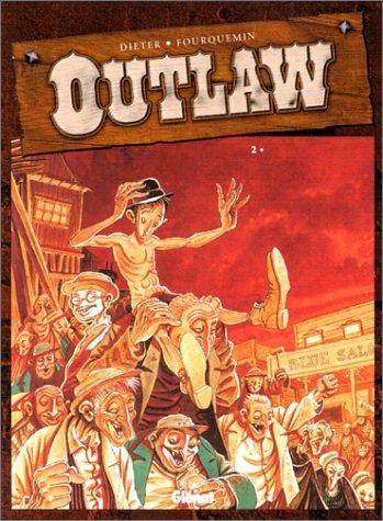 Outlaw, tome 2 par Xavier Fourquemin