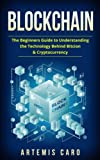 #7: Blockchain: Bitcoin, Ethereum & Blockchain: Beginners Guide to Understanding the Technology Behind Bitcoin & Cryptocurrency (The Future of Money Box Set)